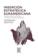 Insercion Estrategica Suramericana
