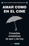 Amar Como en el Cine - Maria Fernanda; Trzenko, Natalia Mugica - Paidos