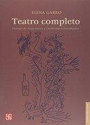 Teatro Completo - Elena Garro - Fondo De Cultura Económica