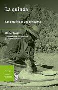 La Quinoa. Los Desafios De Una Conquista