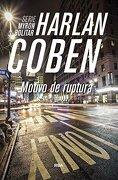 Motivo de Ruptura - Harlan Coben - Rba