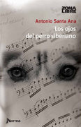 Los Ojos del Perro Siberiano - Antonio Santa Ana - Norma