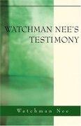 watchman nee´s testimony - watchman nee - living stream ministry