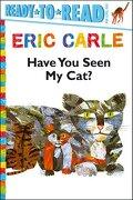 Have you Seen my Cat? Ready to Read Pre1 - Simon & Schuster (libro en Inglés) - Eric Carle - Simon Spotlight