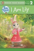 Peter Rabbit Animation: I am Lily (Penguin Young Readers. Level 2) (libro en Inglés) - Penguin Young Readers - Puffin