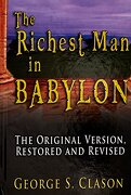 the richest man in babylon,the original version, restored and revised - george s. clason - lightning source inc