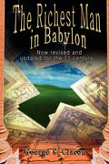 the richest man in babylon,now revised and updated for the 21st century - george s. clason - lightning source inc