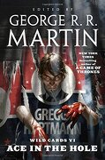 Wild Cards Vi: Ace In The Hole (libro en Inglés) - George R. R. Martin - Tor Books