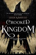 Crooked Kingdom: A Sequel to six of Crows (libro en inglés) - Leigh Bardugo - Henry Holt Juvenile