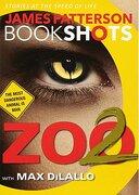 Zoo 2 (Bookshots) (libro en Inglés) - James Patterson - Bookshots
