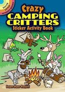 Crazy Camping Critters Sticker Activity Book - Dover Publications Inc - Dover Publications