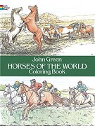 horses of the world coloring book - john green - dover pubns