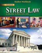Street Law, Student Workbook - McGraw-Hill/Glencoe - McGraw-Hill/Glencoe
