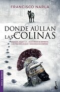 Donde Aúllan las Colinas - Francisco Narla - Booket