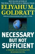 necessary but not sufficient,a theory of constraints - eliyahu m. goldratt - north river pr