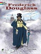Frederick Douglass Coloring Book (Dover Coloring Books for Children)