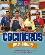 Cocineros Mexicanos - Varios Autores - Grijalbo