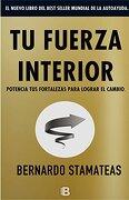 Tu Fuerza Interior - Bernardo Stamateas - Ediciones B
