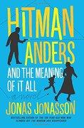 Hitman Anders and the Meaning of it all (libro en Inglés) - Jonas Jonasson - Ecco