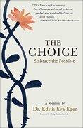 The Choice: Embrace the Possible (libro en inglés) - Dr. Edith Eva Eger - Scribner