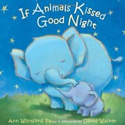 If Animals Kissed Good Night (libro en Inglés) - Ann Whitford Paul - Farrar Straus & Giroux