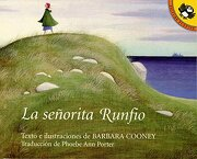 Miss Rumphius: Senorita Rumfio  (Penguin Ediciones) - Barbara Cooney - Puffin