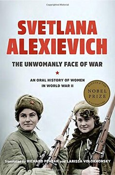 portada The Unwomanly Face of War: An Oral History of Women in World War II