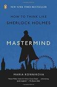 Mastermind: How to Think Like Sherlock Holmes (libro en Inglés) - Maria Konnikova - Penguin Books