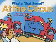 what´s that sound? at the circus - sheryl mcfarlane - fitzhenry & whiteside ltd