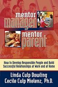 mentor manager/mentor parent - linda dowling,ph. d. cecile mielenz - turnkey press