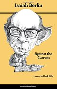 Against the Current: Essays in the History of Ideas (Second Edition) - Berlin, Isaiah - Princeton University Press