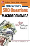 McGraw-Hill`s 500 Macroeconomics Questions - Dodge, Eric/ Fox, Melanie - McGraw-Hill