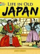 life in old japan coloring book - john green - dover pubns