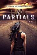 Partials (Partials Sequence) (libro en Inglés) - Dan Wells - Balzer + Bray