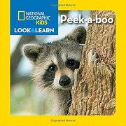 National Geographic Kids Look and Learn: Peek-A-Boo (Look & Learn) (libro en Inglés) - National Geographic Kids - Natl Geographic Soc