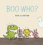 Boo Who? (libro en Inglés) - Ben Clanton - Candlewick Books