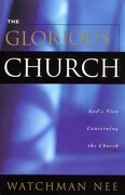 the glorious church - watchman nee - living stream ministry