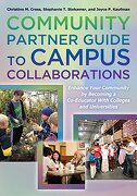 Community Partner Guide to Campus Collaborations: Enhance Your Community By Becoming a Co-Educator With Colleges and Universities