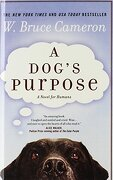 A Dog's Purpose - Cameron, W. Bruce - Turtleback Books