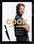 Cook with Jamie: My Guide to Making You a Better Cook (libro en Inglés) - Jamie Oliver - Hachette Books