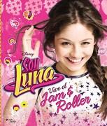 Soy Luna  jam & Roller - Disney - Planeta Junior