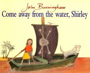 Come Away From The Water, Shirley (Red Fox Picture Book) (libro en Inglés) - John Burningham - Red Fox
