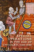 special operations in the age of chivalry, 1100-1550 - yuval noah harari - boydell & brewer inc