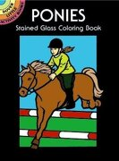 Ponies Stained Glass Coloring Book - Green, John - Dover Publications
