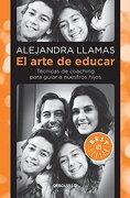 Arte de Educar, el - Alejandra Llamas - Debolsillo