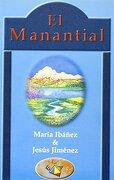 El manantial. un libro de historias - María Ibáñez Goicoechea - Ediciones Librería Argentina