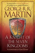 A Knight of the Seven Kingdoms: Being the Adventure of ser Duncan the Tall, and his Squire, egg (libro en Inglés) - George R. R. Martin - Bantam Books