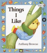 Things i Like (Read to a Child!  Level 2) (libro en Inglés) - Anthony Browne - Dragonfly Books