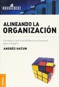 alineando organizacion - hatum andres - granica