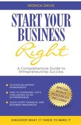 Start Your Business Right: A Comprehensive Guide to Entrepreneurship Success